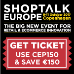 Shoptalk Europe - Copenhagen Oct 9-11